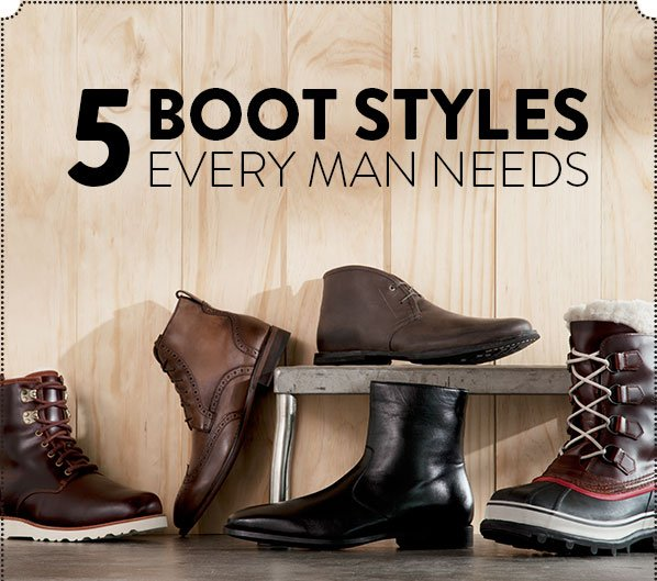 5 BOOT STYLES EVERY MAN NEEDS