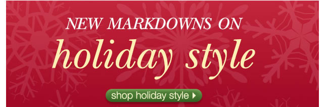 New Markdowns On Holiday Style