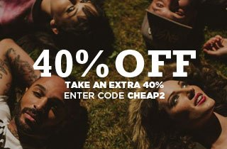 Cheap Sh!t: Take another 40% off