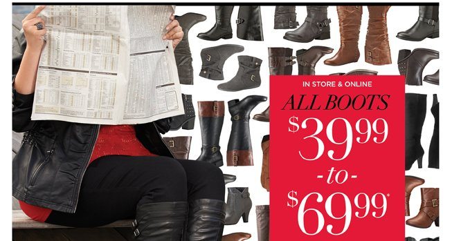 All Boots $39.99-$69.99*!