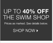 Up to 40% off the Swim Shop