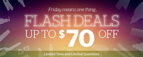 It's Friday! Flash Deals, up to $70 off
