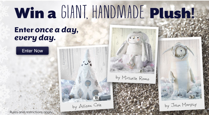 Win a  giant, handmade plush!