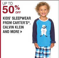 Up to 50% off Kids sleepwear from Carter's®, Calvin Klein and more. Shop now.