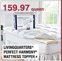 159.97 queen. LivingQuarters® Perfect Harmony® Mattress Toppers. Shop now.