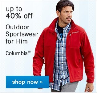 Up to 40% off outdoor sportswear for him. Shop now.