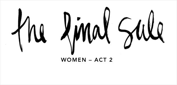 THE FINAL SALE: WOMEN – ACT 2