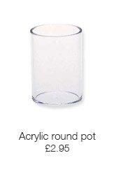 Acrylic round pot