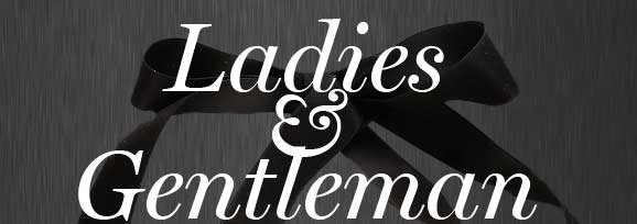 Ladies and Getlemen - Shop Style Notes