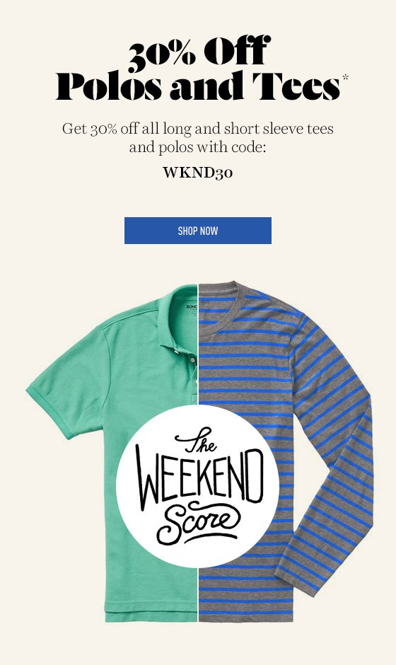 30% off Tees and Polos