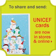 To share and send: UNICEF cards are now in stores & online
