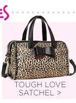 Shop Tough Love Satchel