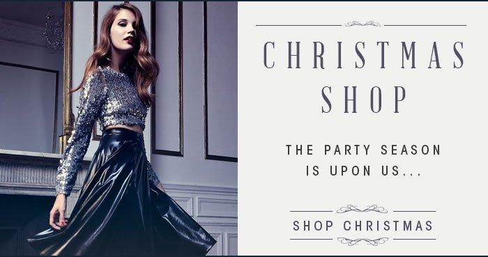 Christmas ShopThe party season is upon us…shop christmas  >