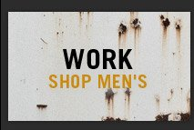 WORK. Shop Men's