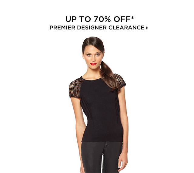 Up To 70% Off* Premier Designer Clearance