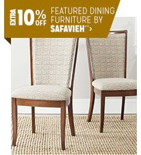 Extra 10% off Featured Dining Furniture by Safavieh**