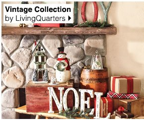 Vintage Collection by LivingQuarters. Shop  now.