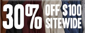 30% off $100 sitewide