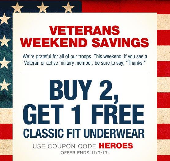 Veterans Weekend Savings! Buy 2, get 1 free classic fit underwear