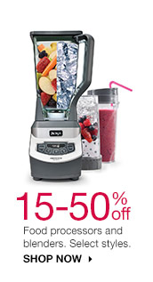 15-50% off Food processors and blenders. Select styles. Shop now