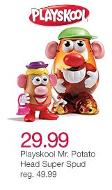 29.99 Playskool Mr. Potato Head Super Spud reg. 49.99