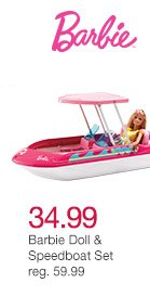 34.99 Barbie Doll & Speedboat Set reg. 59.99