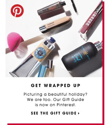 GET WRAPPED UP. Picturing a beautiful holiday? We are too. Our Gift Guide is now on Pinterest. SEE THE GIFT GUIDE