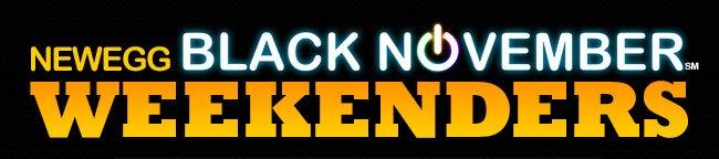 Newegg Black-November Weekenders