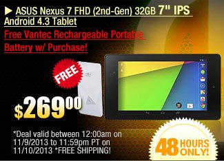 ASUS Nexus 7 FHD (2nd-Gen) 32GB 7 inch IPS  Android 4.3 Tablet. Free Vantec Rechargeable Portable Battery w/ Purchase!