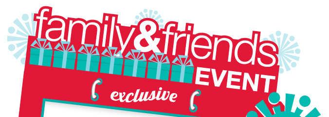 family & friends EVENT | exclusive