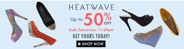 Heatwave timed sale up to 50% off!