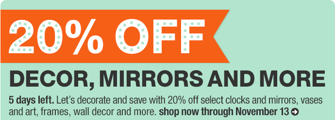 20% off decor, mirrors and more