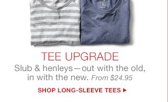 TEE UPGRADE | SHOP LONG-SLEEVE TEES