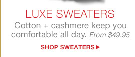 LUXE SWEATERS | SHOP SWEATERS