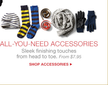 ALL-YOU-NEED ACCESSORIES | SHOP ACCESSORIES