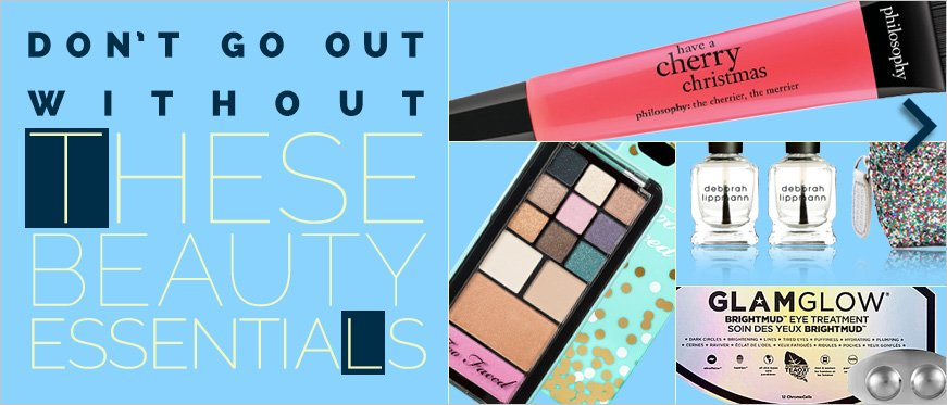 Don't Go Out Without These Beauty Essentials