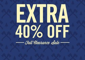 Shop EXTRA 40% Off: Fall Clearance Sale
