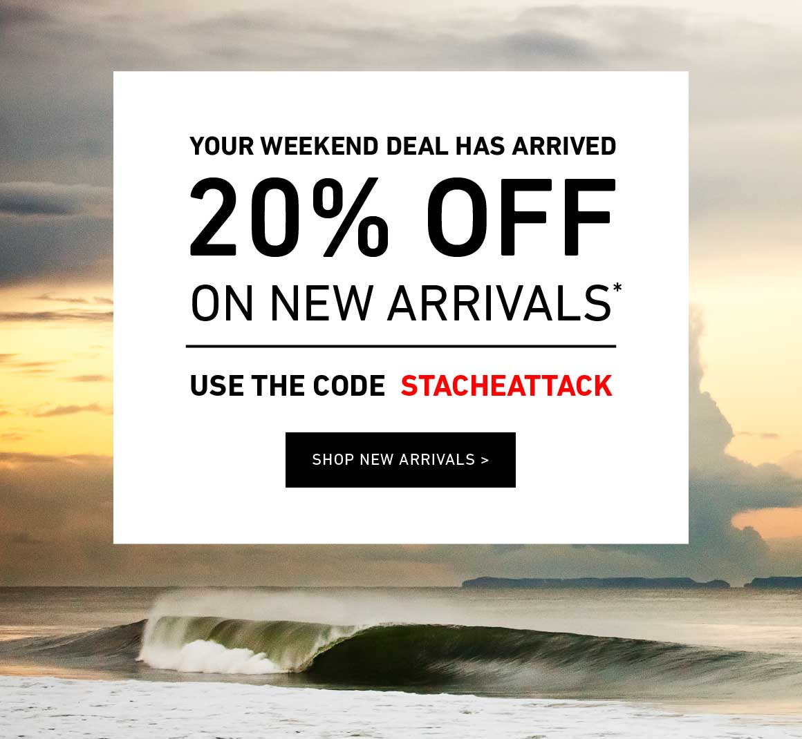 20% Off New Arrivals! Enter Code: STACHEATTACK