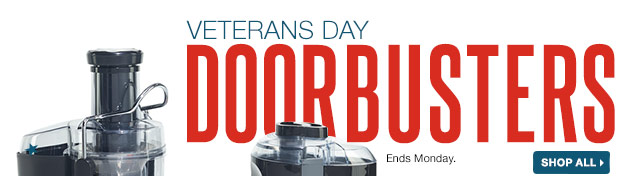 Veterans Day Doorbusters. Ends Monday. Shop All.