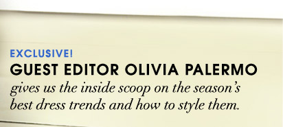 EXCLUSIVE! . GUEST EDITOR OLIVIA PALERMO