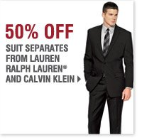 BONUS BUYS Now Extended through Tuesday, November 12 50% off Suit separates from Lauren Ralph Lauren® and Calvin Klein