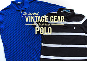 Shop RESTOCKED: Vintage Gear ft. Polo