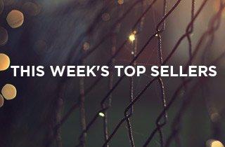 This Week's Top Sellers