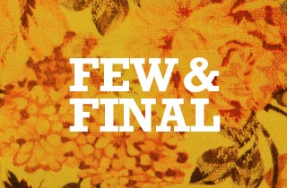 Few & Final