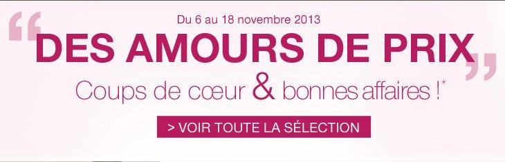 Des amours de prix : Coups de coeur et bonnes affaires ! du 6 au 18 novembre 2013