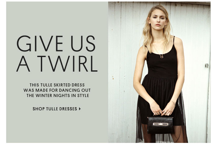 GIVE US A TWIRL - SHOP TULLE DRESSES