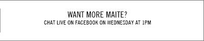 Want more Maite? Chat Live on Facebook on Wednesday at 1pm.
