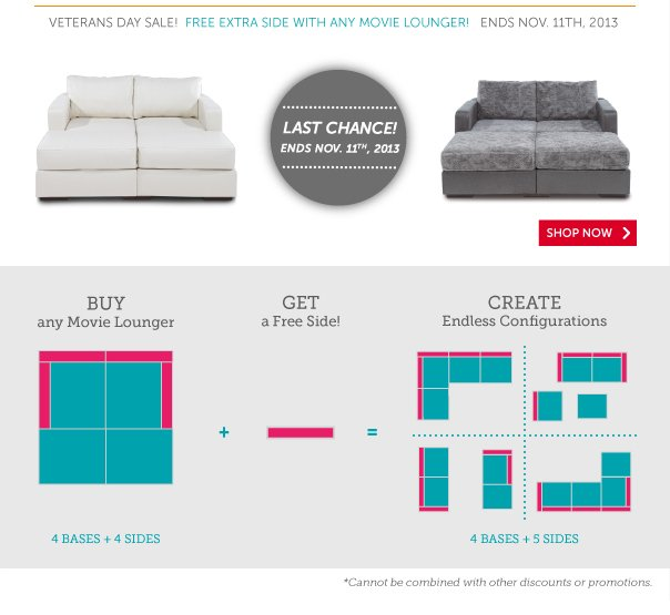 Veterans Day Sale - Free Extra Side With Any Movie Lounger! Last Chance - Ends Nov. 11th, 2013! Shop Now >