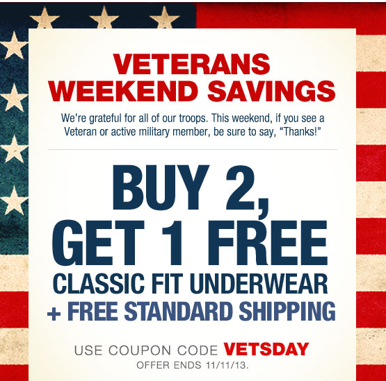 Veterans Weekend Savings! Buy 2, get 1 free classic fit underwear + free standard shipping