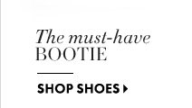 The must-have bootie  SHOP SHOES